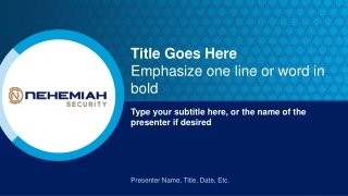 Presenter Name, Title, Date, Etc.