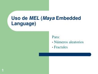 Uso de  MEL  ( Maya  Embedded Language)
