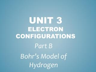 Unit 3  Electron  configurations