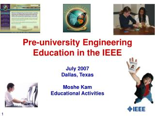 Pre-university Engineering Education in the IEEE