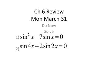 Ch  6 Review Mon March 31