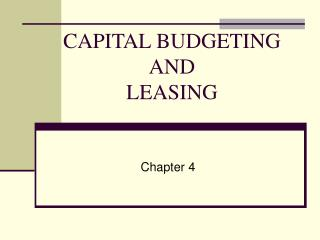CAPITAL BUDGETING  AND LEASING