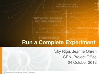 Run a Complete Experiment