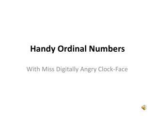 Handy Ordinal Numbers