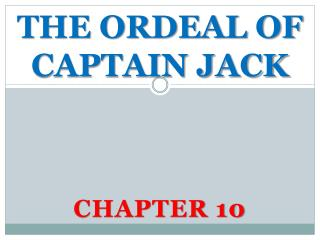 THE ORDEAL OF CAPTAIN JACK