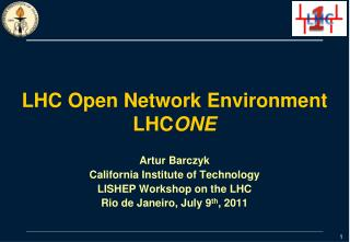 LHC Open Network Environment LHC ONE