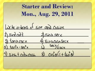 Starter and Review: Mon., Aug. 29, 2011