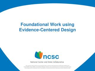 Foundational  Work using Evidence-Centered  Design