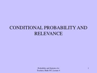 CONDITIONAL PROBABILITY AND RELEVANCE