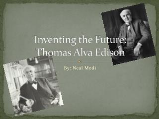 Inventing the Future: Thomas Alva Edison