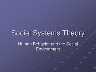 Social Systems Theory