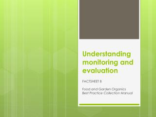 Understanding monitoring and evaluation