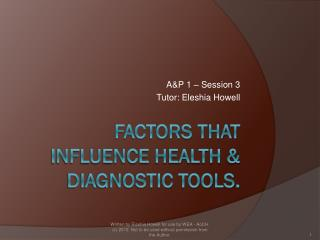 Factors that influence Health & Diagnostic Tools.