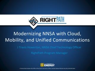 Modernizing NNSA with Cloud, Mobility, and Unified Communications