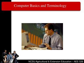 Computer Basics and Terminology