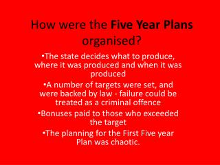 How were the  Five Year Plans  organised ?