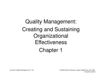 Quality Management: Creating and Sustaining Organizational Effectiveness Chapter 1