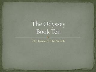 The Odyssey  Book Ten
