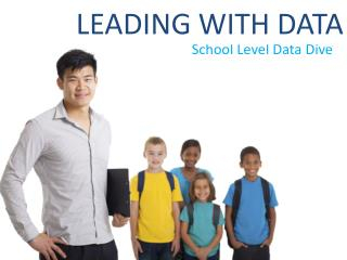 School Level Data Dive