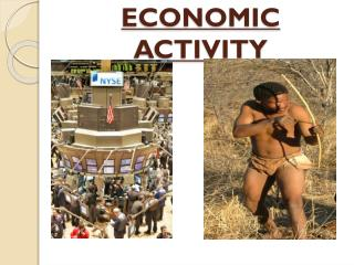 ECONOMIC ACTIVITY