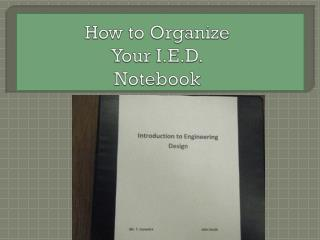How to Organize  Your I.E.D. Notebook