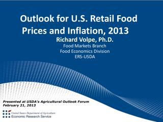 Outlook  for U.S. Retail Food Prices and Inflation,  2013
