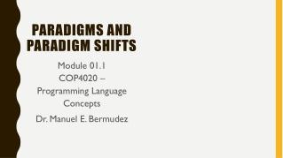 Paradigms and paradigm shifts