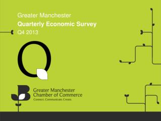 Greater Manchester Quarterly Economic Survey Q4 2013