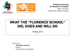 "WHAT THE ""FLORENCE SCHOOL"" DID, DOES AND WILL DO 15 May 2012"