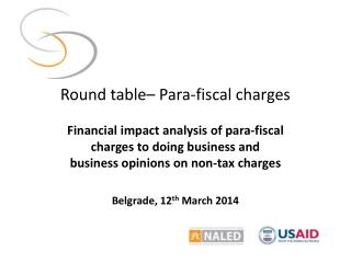 Round table – Para - fis cal  charges