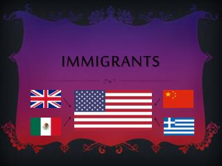 Immigrants