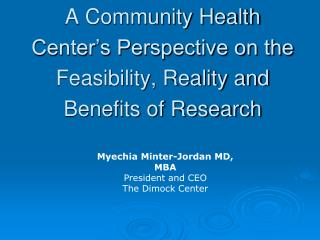 A Community Health Center's Perspective on the Feasibility, Reality and Benefits of Research