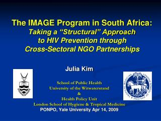 Julia Kim School of Public Health University of the Witwatersrand & Health Policy Unit