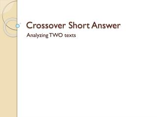 Crossover Short Answer