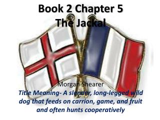 Book 2 Chapter 5 The Jackal