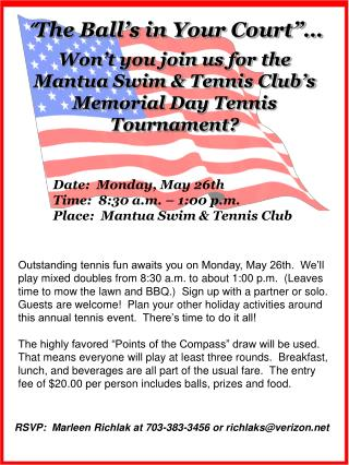 """ The Ball's in Your Court""… Won't you join us for the  Mantua Swim & Tennis Club's"