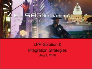 LPR Solution & Integration Strategies Aug 9, 2010