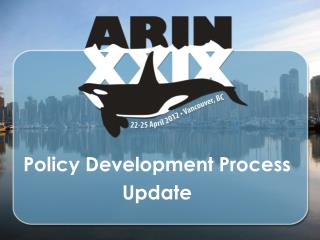 Policy Development Process Update