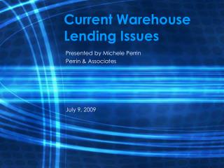 Current Warehouse Lending Issues
