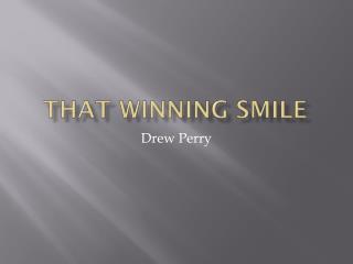 That Winning Smile