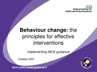 Behaviour change:  the principles for effective interventions