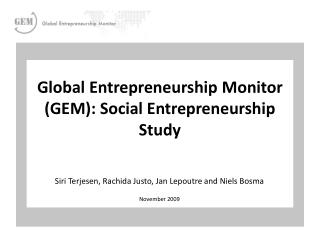 Global Entrepreneurship Monitor (GEM): Social Entrepreneurship Study