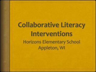 Collaborative Literacy Interventions