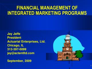 FINANCIAL MANAGEMENT OF  INTEGRATED MARKETING PROGRAMS