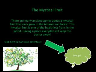 The Mystical Fruit