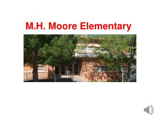 M.H. Moore Elementary