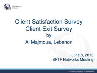 Client Satisfaction Survey Client Exit Survey by Al  Majmoua , Lebanon