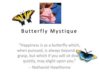 Butterfly Mystique
