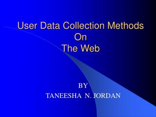 User Data Collection Methods On The Web