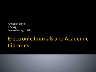 Electronic Journals and Academic Libraries